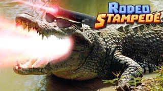 LASER CROCODILES!!! - Rodeo Stampede   Ep 3