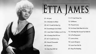 Etta James || Etta James Greatest Hits Full Album | Best Songs Of Etta James 2020