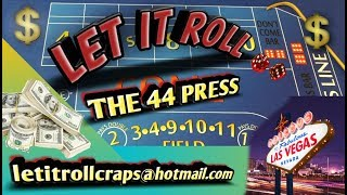 Craps Betting Strategy - THE 44 PRESS - BEGINNER INTERMEDIATE OR HIGH ROLLER STRATEGY