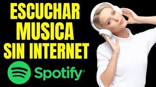 Como Escuchar Canciones Sin Conexion En Spotify Pc/ios/android | Descargar Canciones De Spotify