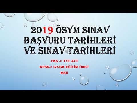 2019 ÖSYM SINAVLARI BAŞVURU TARİHLERİ VE SINAV TARİHLERİ I KPSS TYT AYT MSÜ
