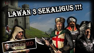 sTRONGHOLD CRUSADER EXTREME - VS 3 VERY HARD