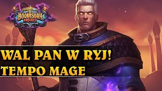 WAL PAN W RYJ - TEMPO MAGE - Hearthstone Decks std (The Boomsday Project)