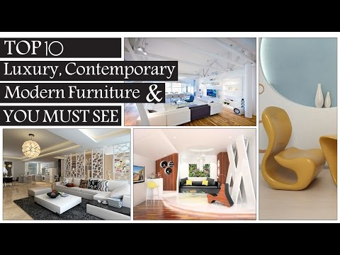 Top 10 Luxury, Creative, Contemporary & Modern Furniture Design You Must See