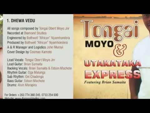 Obert 'Tongai Jnr' Moyo - Dhewa vedu