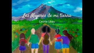 Las Mujeres de mi tierra- Ceshia Ubau (Audio y letra)