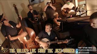 The Willies -Live From the Jazz Bunker