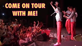 COME ON TOUR WITH ME!!!