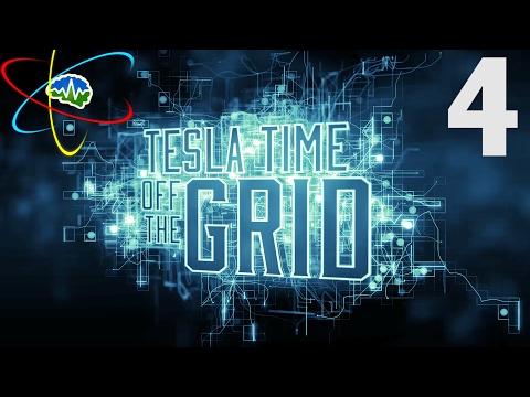 Tesla Time: Off the Grid Podcast - Episode 4