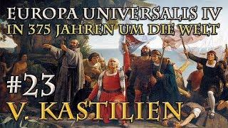 Let's Play Europa Universalis 4 – V. Kastilien #23: Der kalte (Erbfolge-)Krieg (In 375 Jahren...)