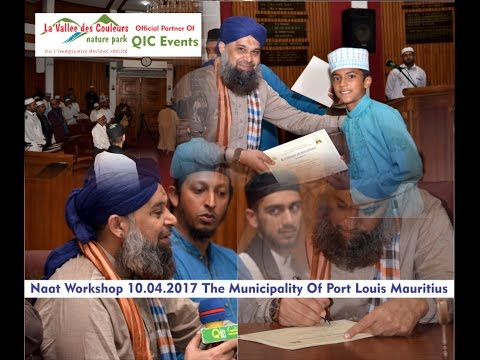 OWAIS RAZA QADRI EXCLUSIVE - FIRST EVER NAAT WORKSHOP IN MAURITIUS