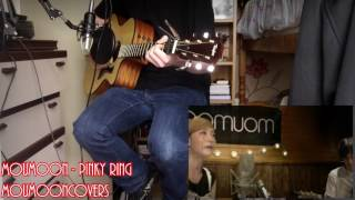 moumoon - PINKY RING Acoustic Cover. I hope you enjoy this video, a...