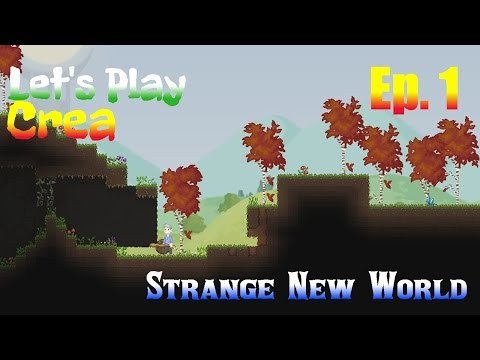 Let's Play Crea Ep. 1 - Strange New World