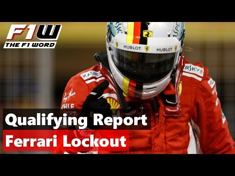 Bahrain Qualifying Report: Ferrari Lockout