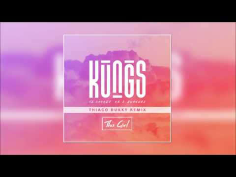 Kungs vs Cookin on 3 Burners - This Girl Thiago Dukky Remix
