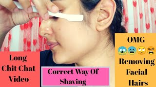OMG 😱 😫🙄 Removing Facial Hair Using Razor | Long Chit Chat Video| SWATI BHAMBRA
