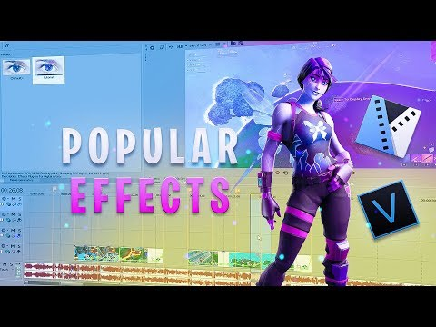 Popular Effects For Fortnite Montages! (Sony Vegas Pro Tutorial)