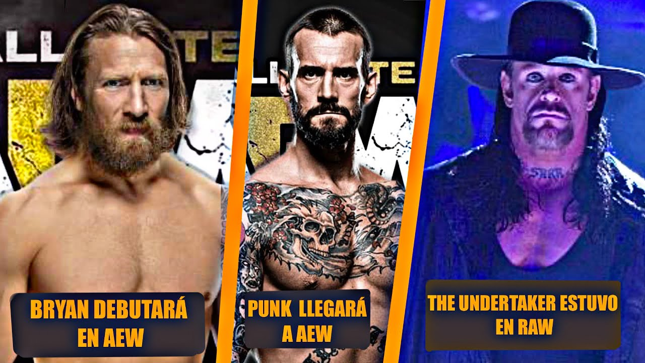 Daniel Bryan y Cm Punk Debutarían en AEW,  Karrion Kross Decepciona en Raw, Undertaker estuvo en RAW