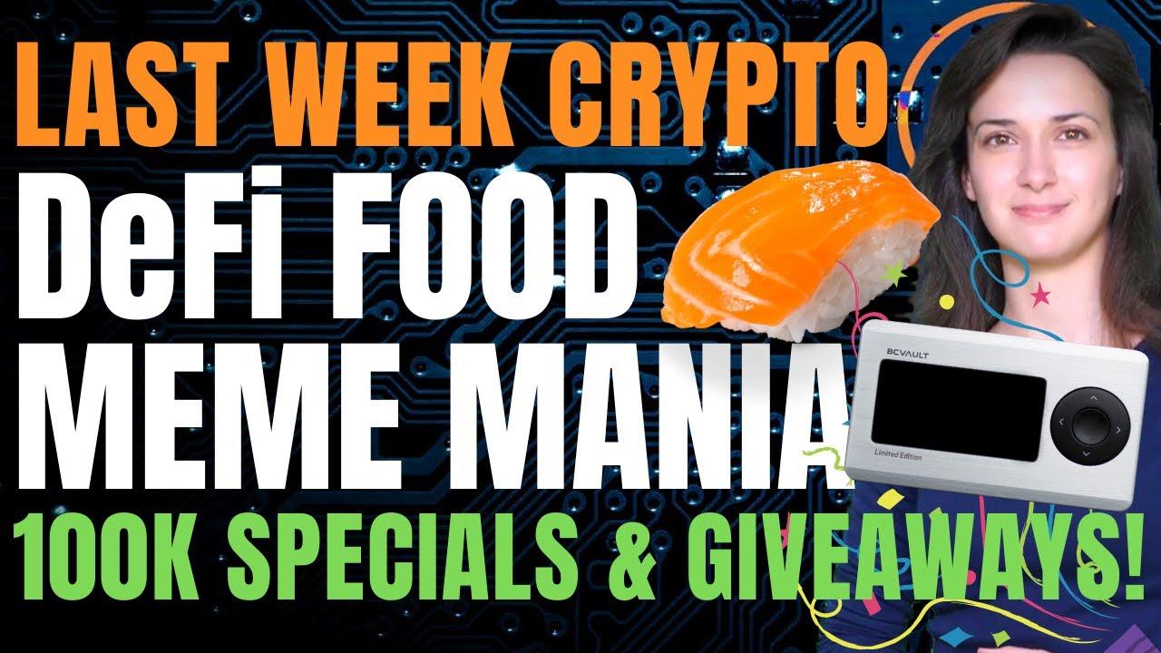 Last Week Crypto - DeFi Food Meme Mania (100k Specials & Giveaways!)