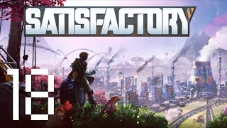 Satisfactory (Part 18) | New Factory Complex & Automated Sorting of Biomasses.