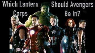 Which Lantern Corps Should The Avengers Be In?