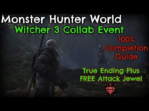 Monster Hunter World - Witcher 3 Collaboration Even Guide thumbnail