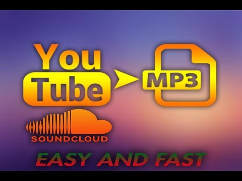 DOWNLOAD YOUTUBE AND SOUNDCLOAD TO MP3 (Android/PC) Dec 2017