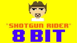 Shotgun RIder (8 Bit Remix Cover Version) [Tribute to Tim McGraw] - 8 Bit Universe