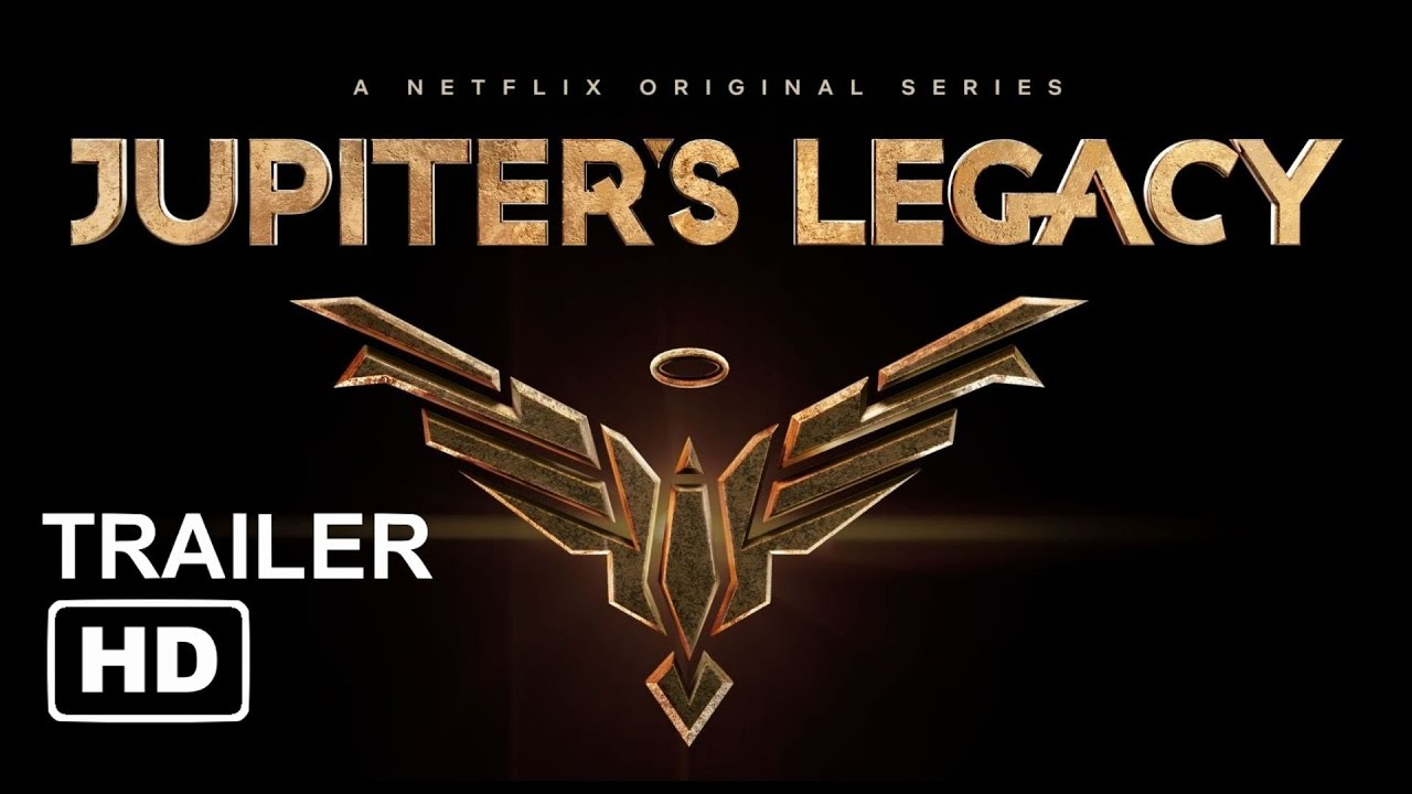 Jupiter S Legacy Netflix Trailer Youtube