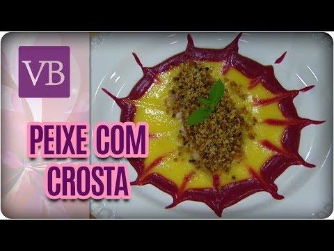 Peixe Com Crosta Fit ao Creme - Você Bonita (05/02/18)