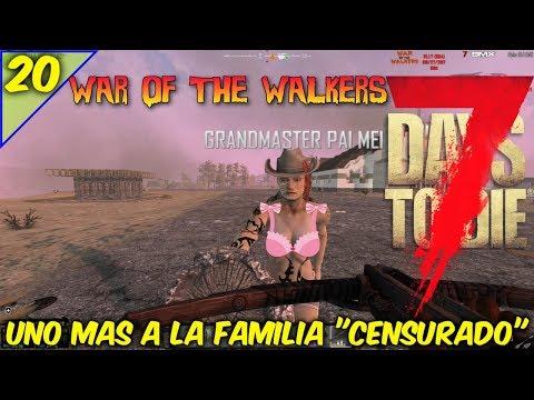 7 DAYS TO DIE / WAR OF THE WALKERS / COOP EN TIEMPO REAL / 1 MAS A LA FAMILIA #20 / GAMEPLAY ESPAÑOL