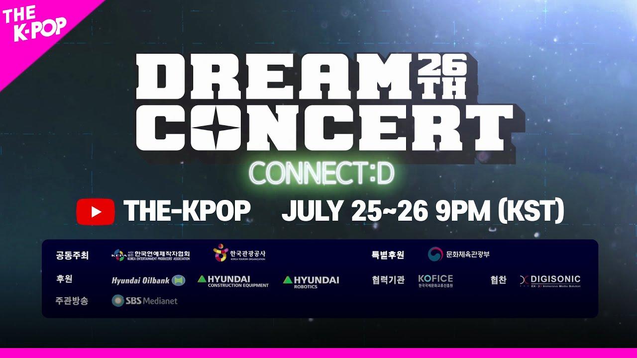 [SPOT] The 26TH DREAM CONCERT – CONNECT:D (제26회 드림콘서트)