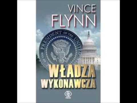 Vince Flynn Władza wykonawcza audiobook cz2,