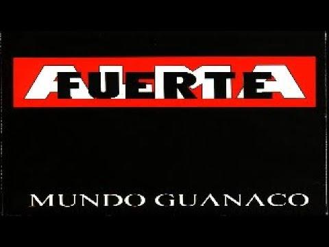almafuerte mundo guanaco