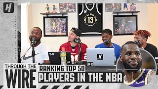 Ranking Top 50 Players In The NBA | Through The Wire Podcast