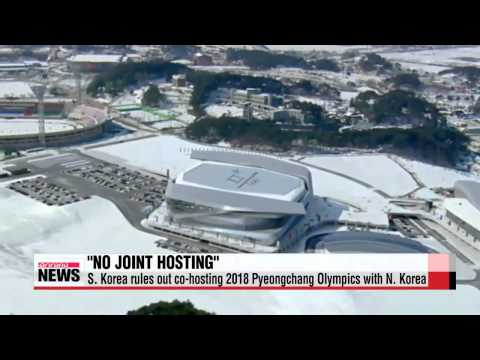 S. Korea rules out co-hosting 2018 Pyeongchang Olympics with N. Korea   청와대 &quo