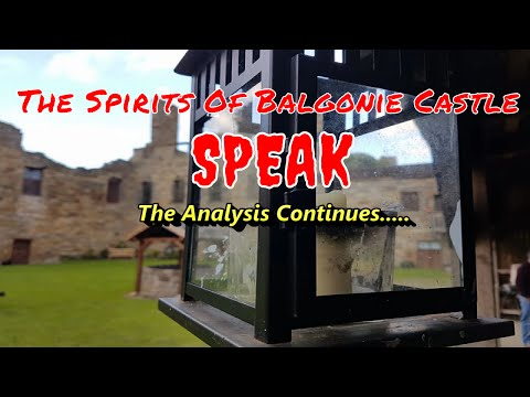 Balgonie Castle Spirits Speak