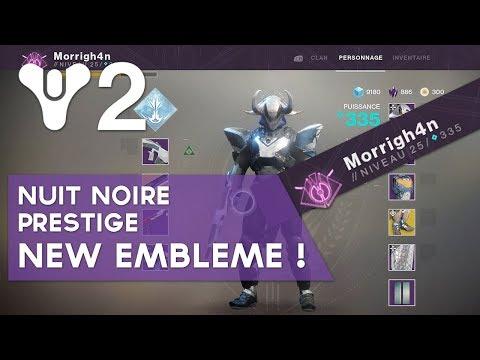 Destiny 2 : Nuit Noire Prestige ➡ Nouvel Emblème !