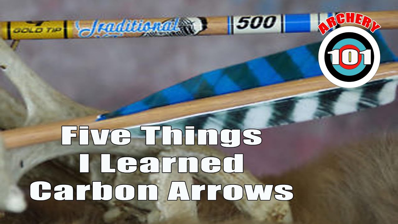 Archery 101 - 5 Things about Carbon Arrows