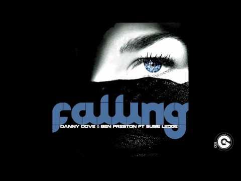 DANNY DOVE & BEN PRESTON FT SUSIE LEDGE - Falling (Disfunktion Remix)