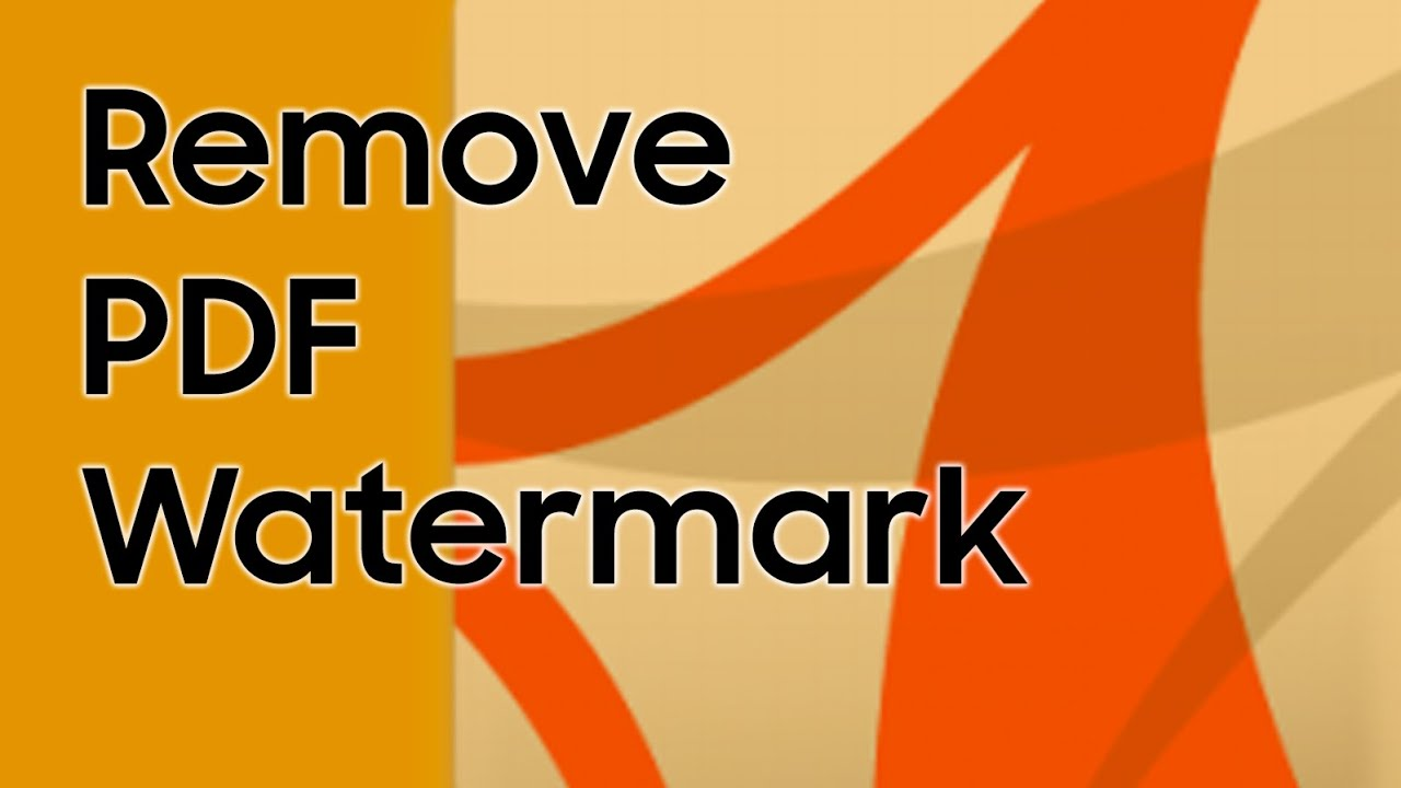 How to remove watermark from your PDF files? - PDF Watermark ...