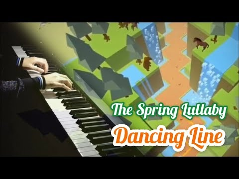 The Spring Lullaby Piano Cover - Dancing Line