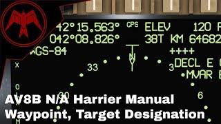 DCS Av-8b Harrier Manuel Waypoint et Désignation Tutoriel