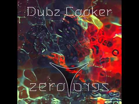 Dubz Cooker - Zero Zero [Full Album]