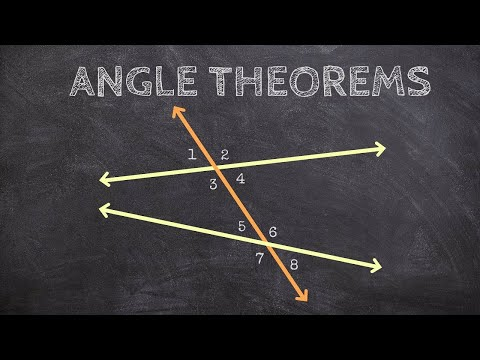 Geometry - What Are The Angle Theorems For Parallel Lines And A Transversal