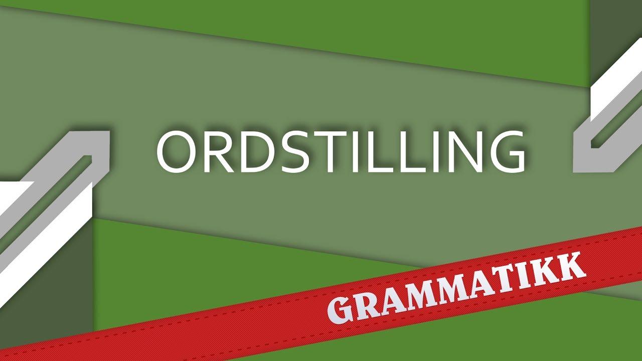 Ordstilling (setninger) - Norwegian language