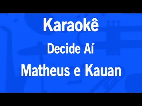 Karaokê Decide Aí - Matheus e Kauan