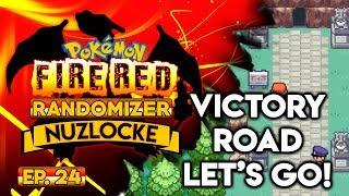 VICTORY ROAD LET'S GO!! ♥ - Pokémon Fire Red Nuzlocke Randomizer w/ Oshikorosu! Part 24!
