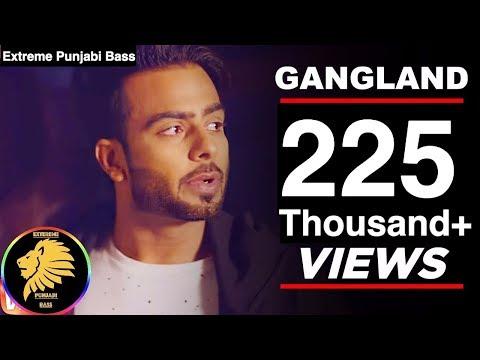 Gangland [*BASS BOOSTED*] Mankirat Aulakh Ft. Deep Kahlon | Latest Punjabi Song 2017