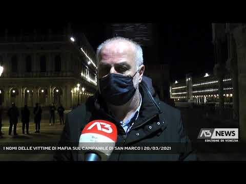 I NOMI DELLE VITTIME DI MAFIA SUL CAMPANILE DI SAN MARCO   20/03/2021
